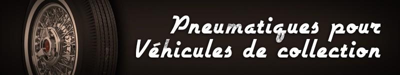 Pneus voitures anciennes – Achat pneus vieux véhicules et collection